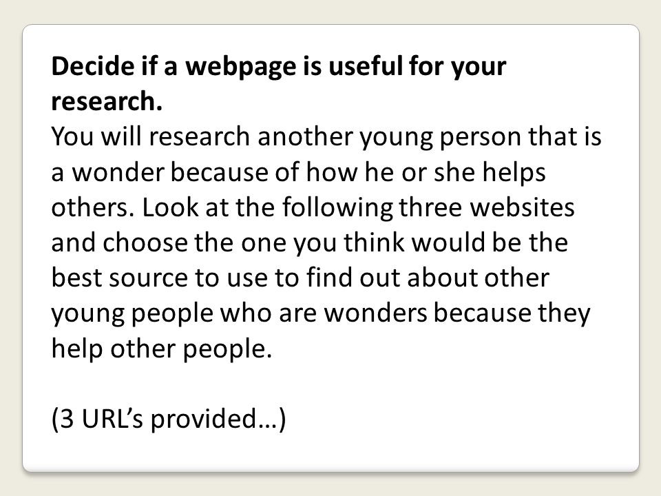 Decide if a webpage is useful for your research.
