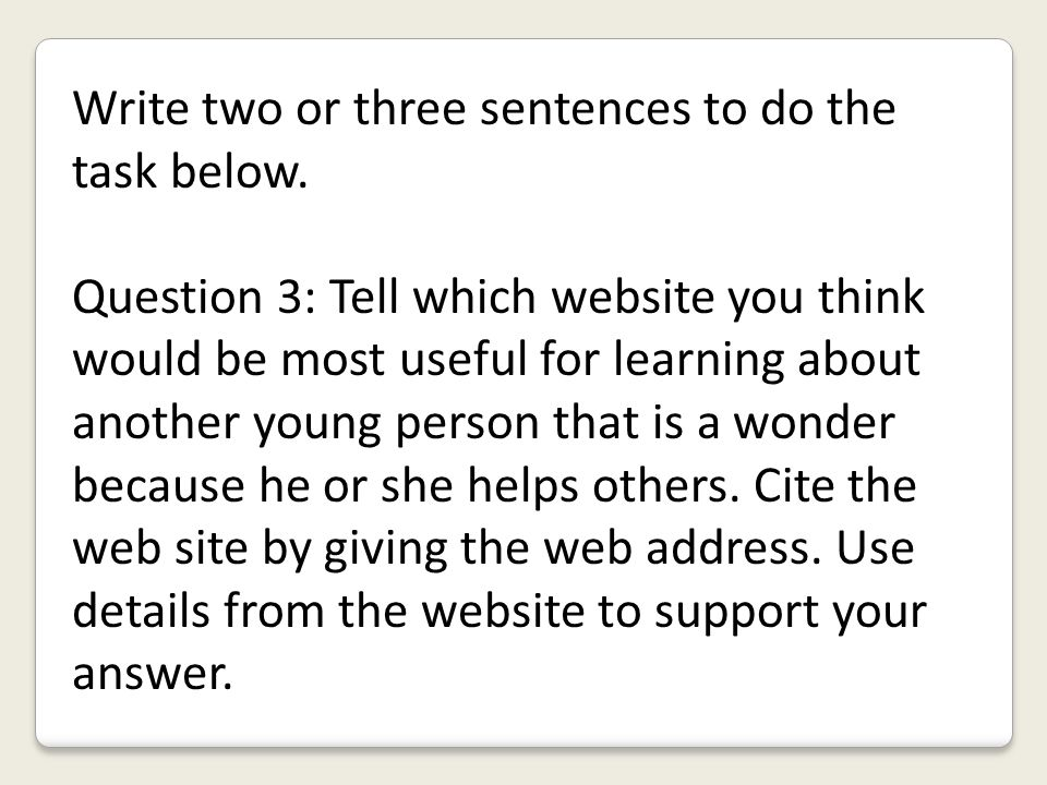 Write two or three sentences to do the task below.