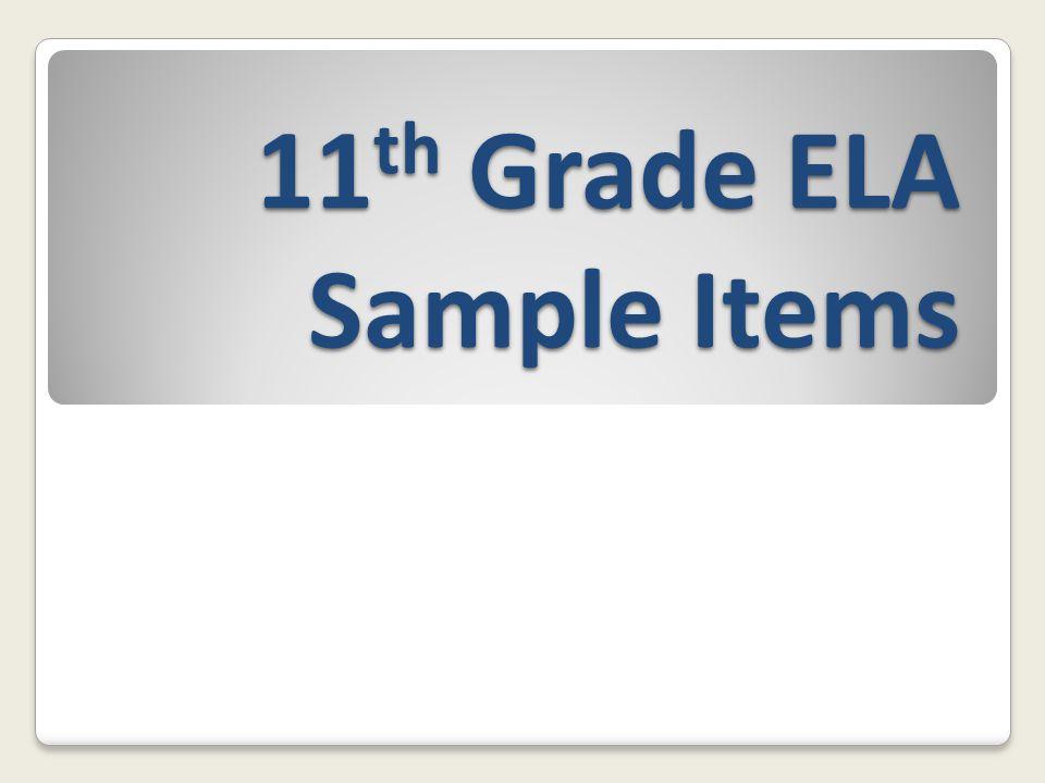 11th Grade ELA Sample Items