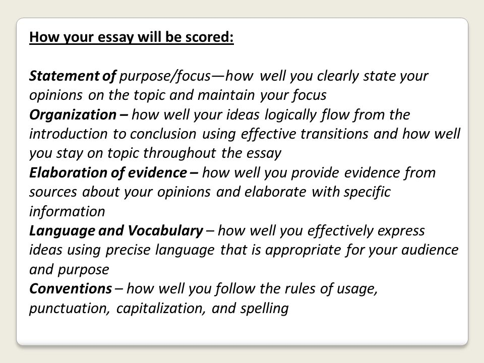 How your essay will be scored: