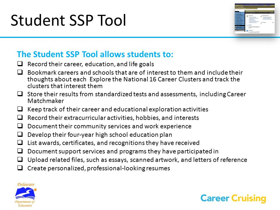 Student SSP Tool The Student SSP Tool allows students to: