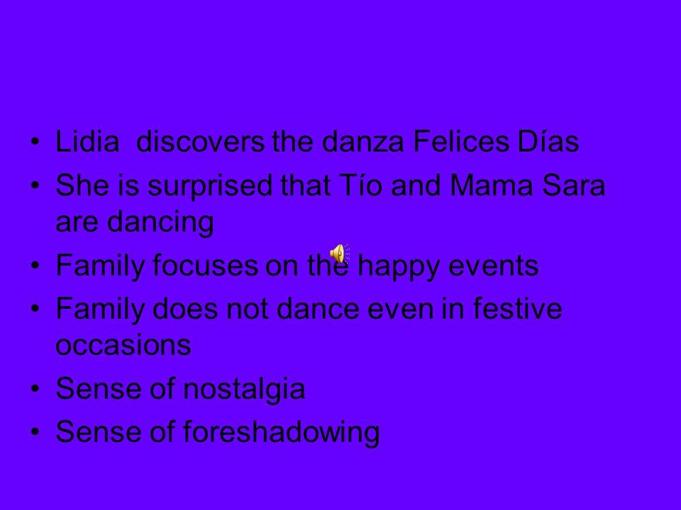 Lidia discovers the danza Felices Días