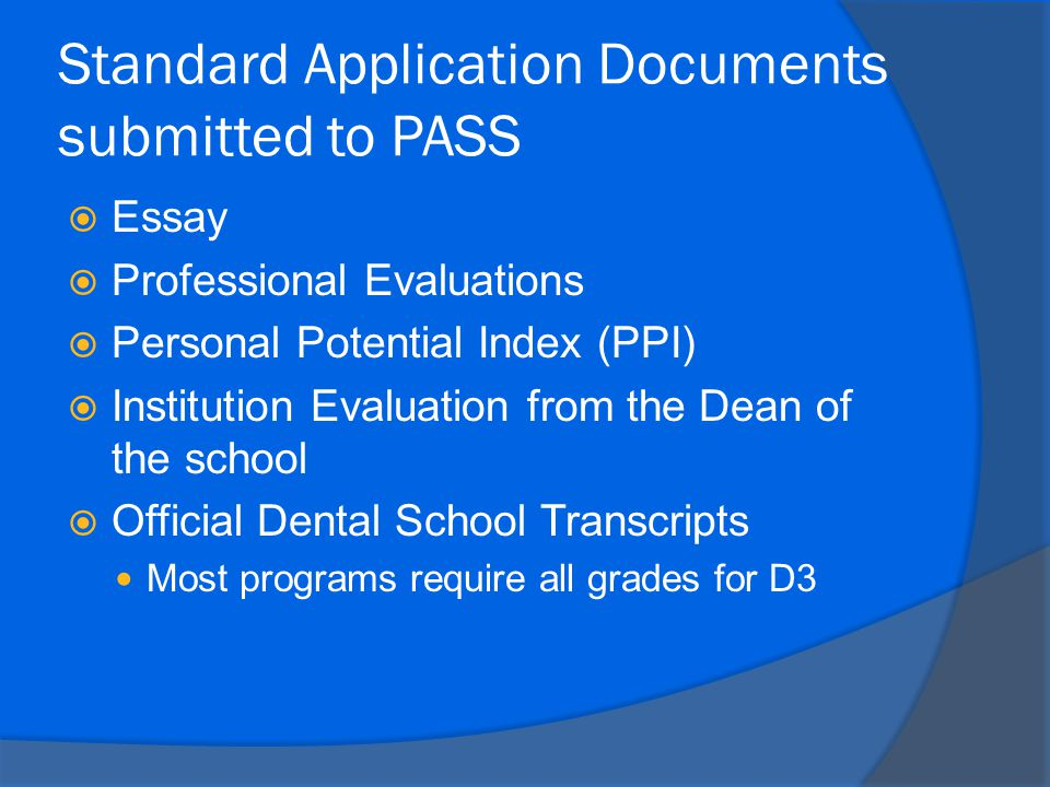 Standard Application Documents submitted to PASS