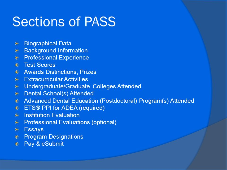 Sections of PASS Biographical Data Background Information