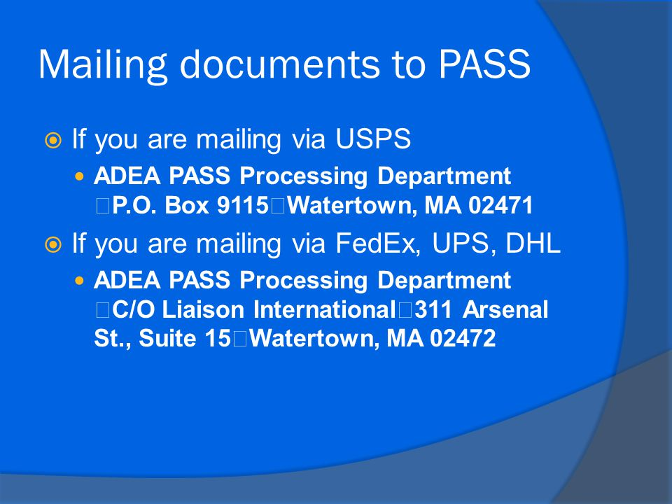 Mailing documents to PASS