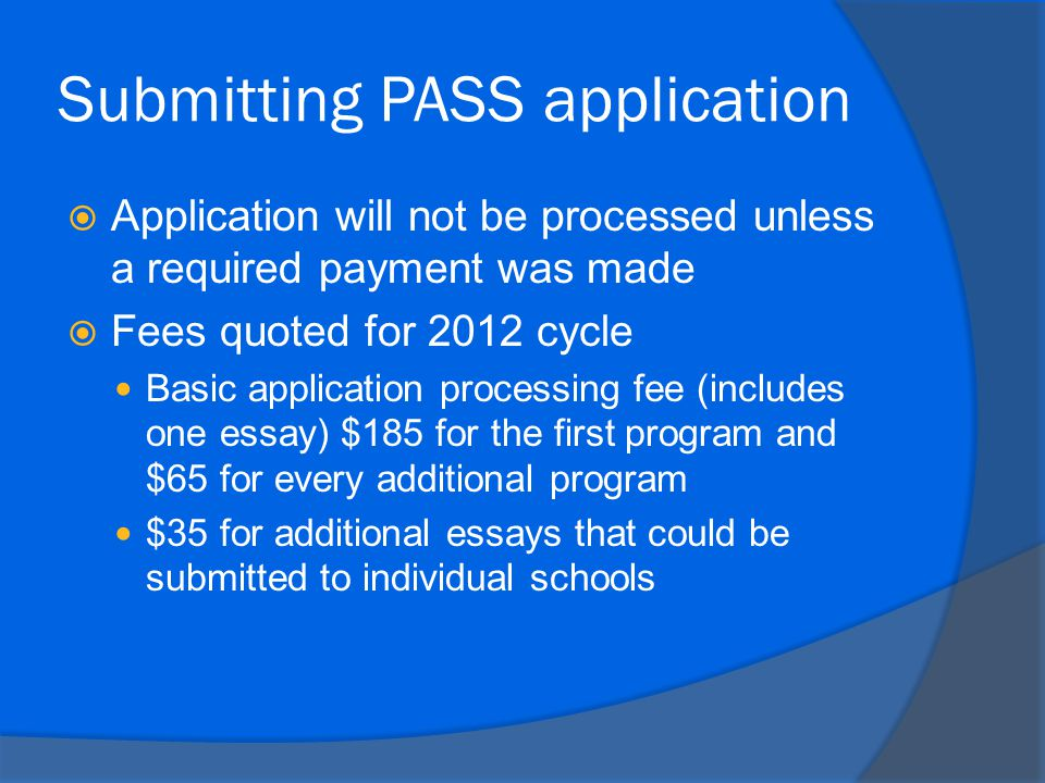 Submitting PASS application