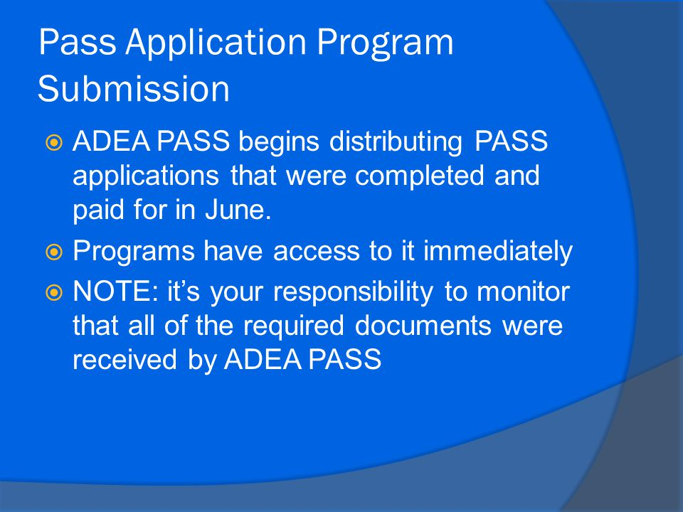 Pass Application Program Submission