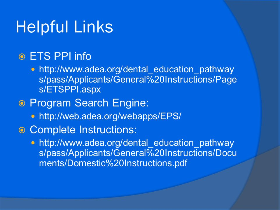Helpful Links ETS PPI info Program Search Engine:
