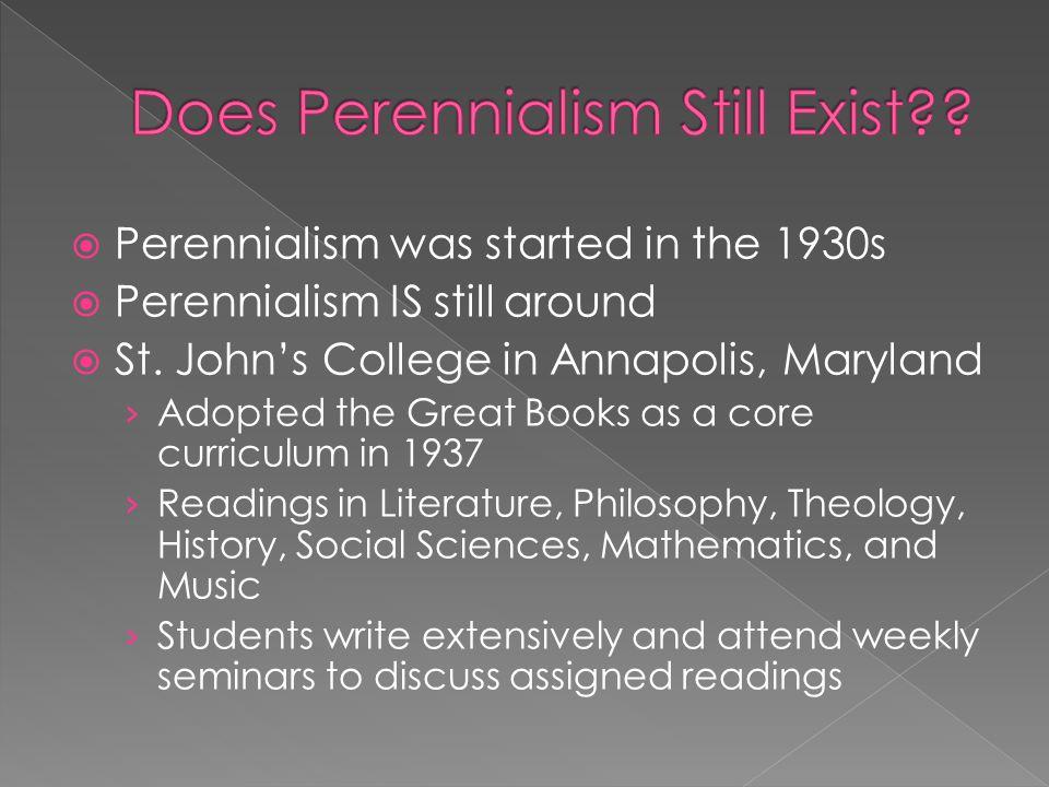 Does Perennialism Still Exist