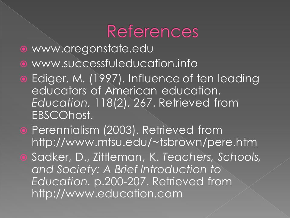 References www.oregonstate.edu www.successfuleducation.info