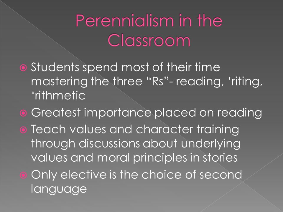 Perennialism in the Classroom