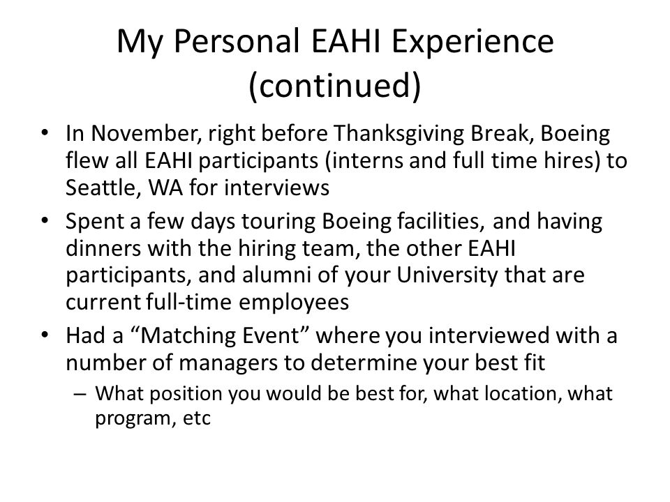 My Personal EAHI Experience (continued)