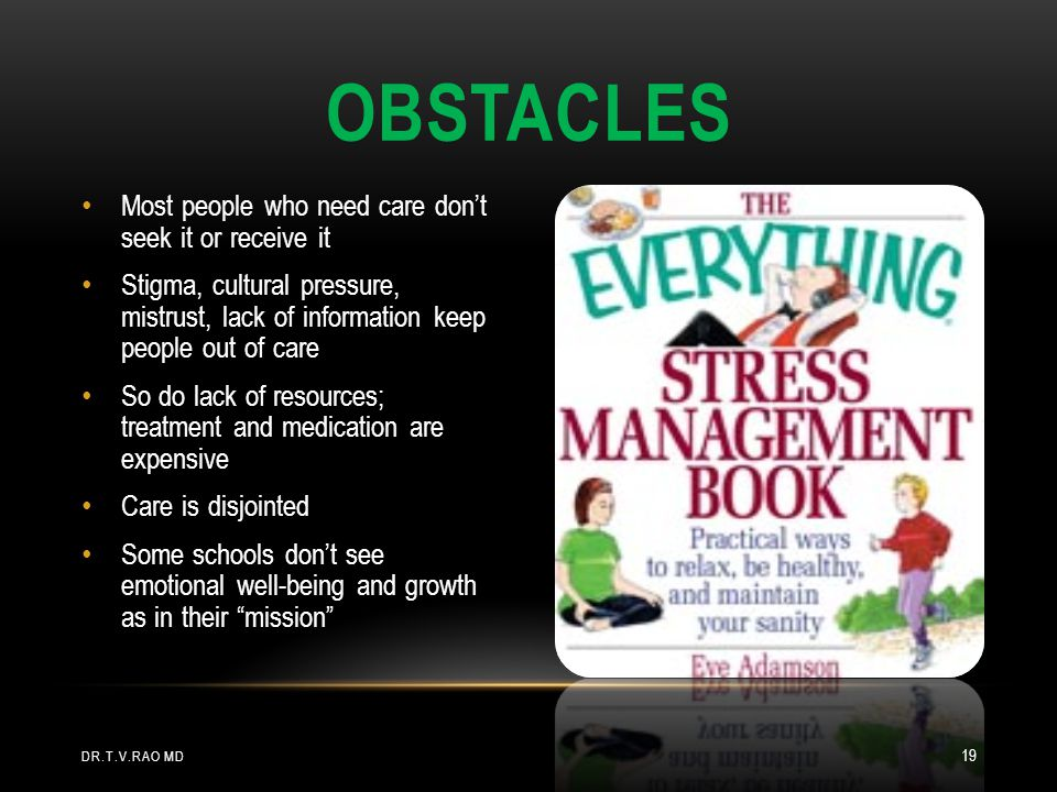 Obstacles Most people who need care don't seek it or receive it