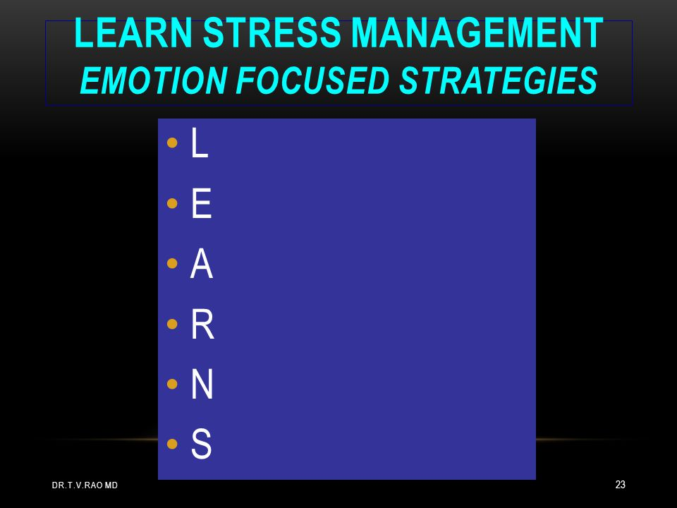 LEARN Stress Management Emotion Focused Strategies