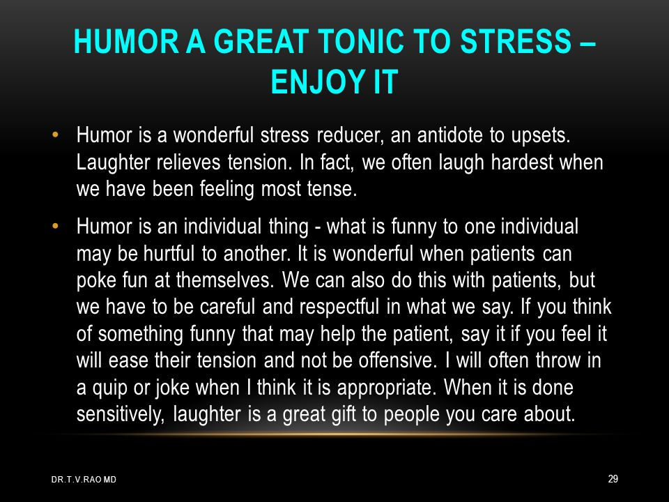 Humor a great tonic to stress – enjoy it