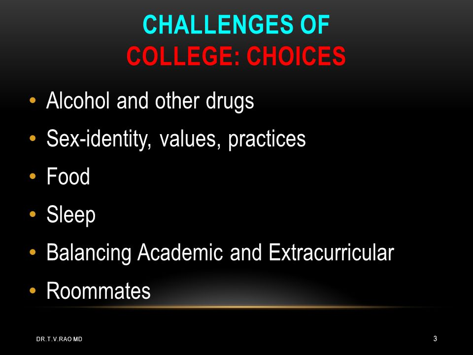 Challenges of College: Choices