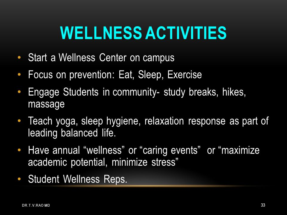 Wellness Activities Start a Wellness Center on campus