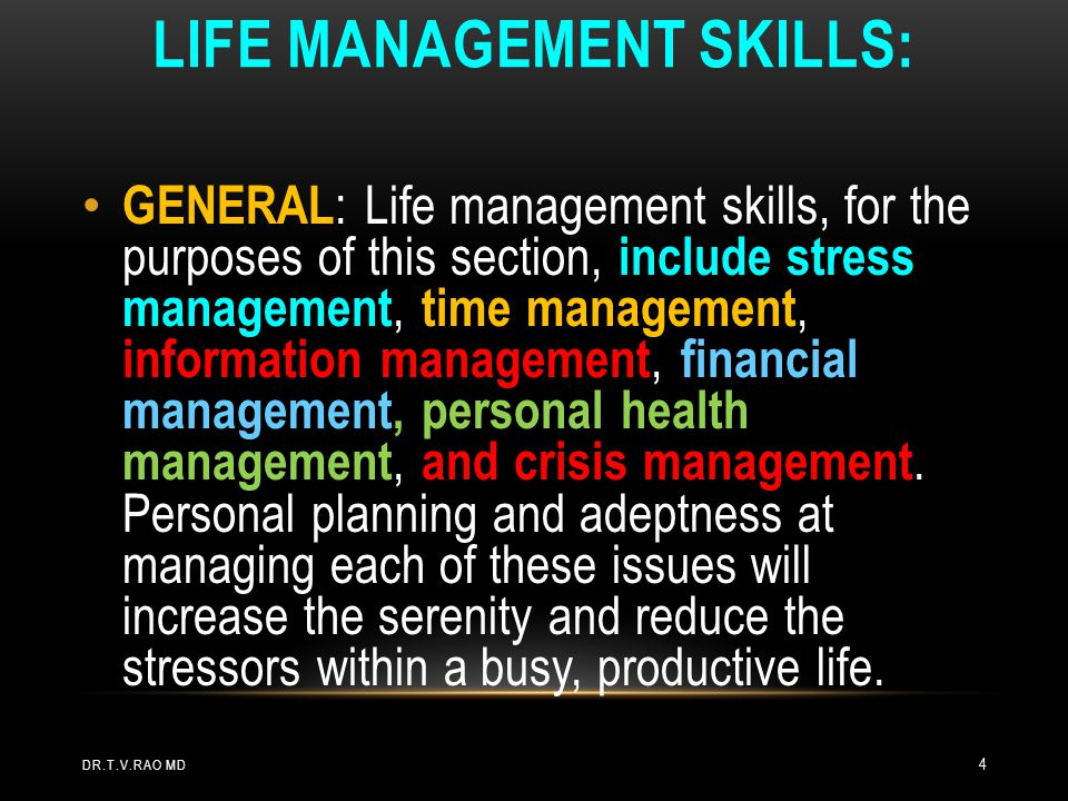 LIFE MANAGEMENT SKILLS: