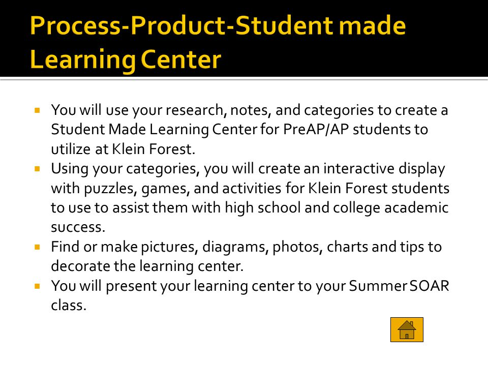 Process-Product-Student made Learning Center