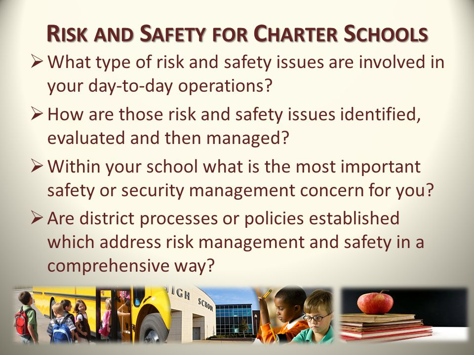 Risk and Safety for Charter Schools