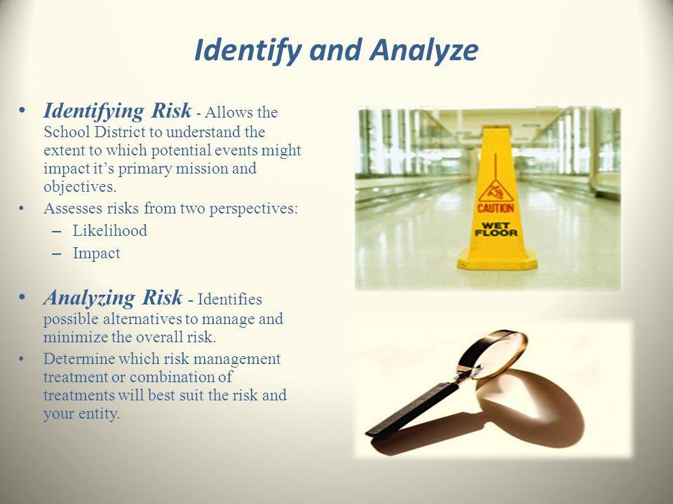 Identify and Analyze
