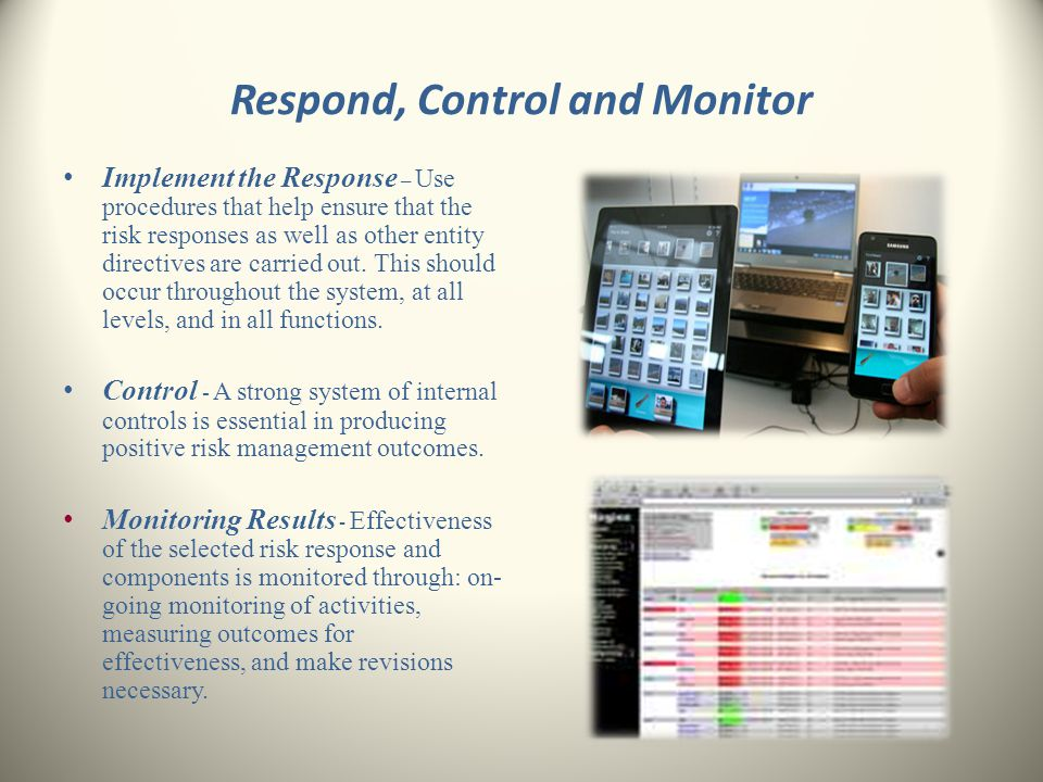 Respond, Control and Monitor