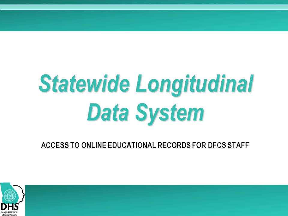 Access to online educational records for dfcs staff