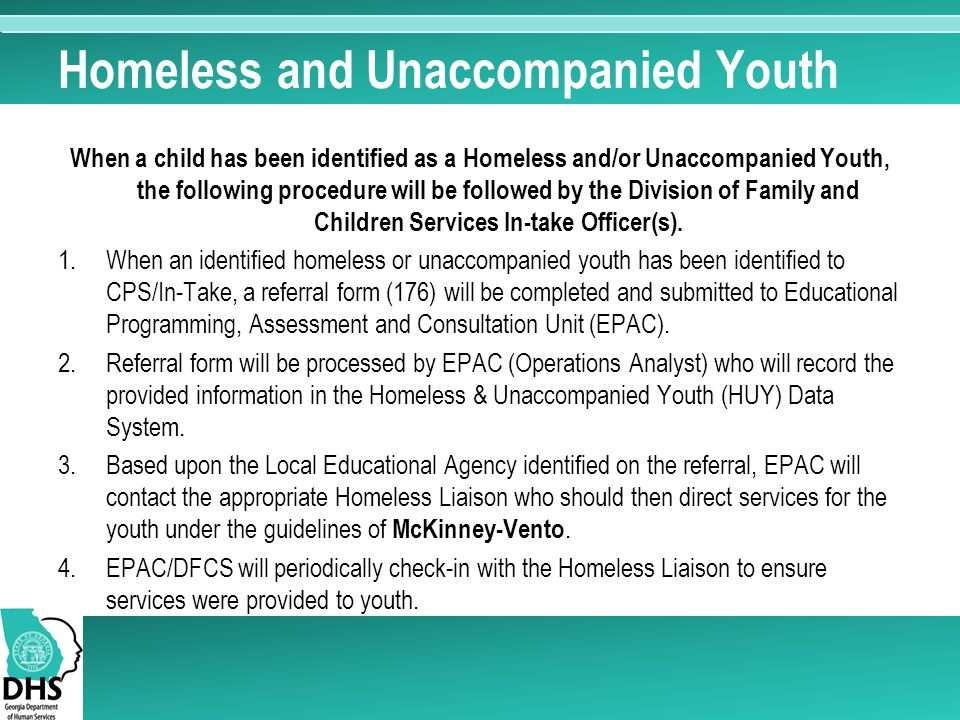 Homeless and Unaccompanied Youth