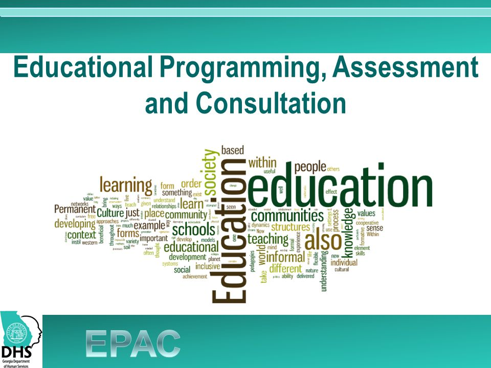 Educational Programming, Assessment and Consultation