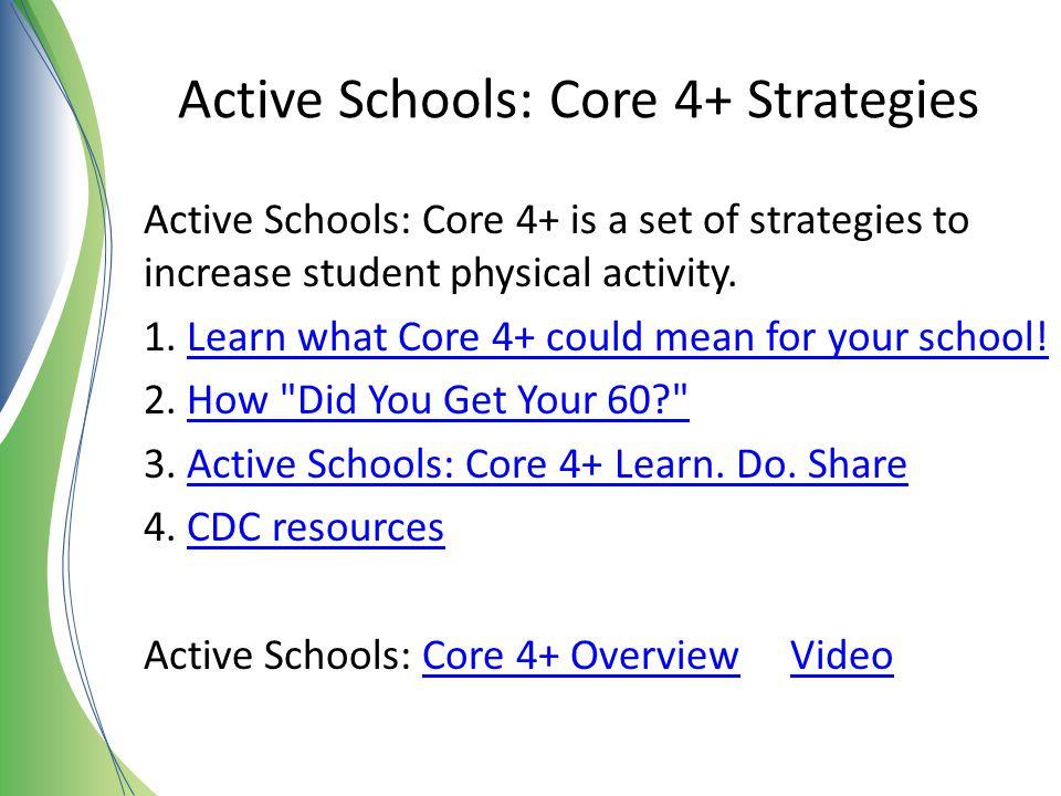 Active Schools: Core 4+ Strategies
