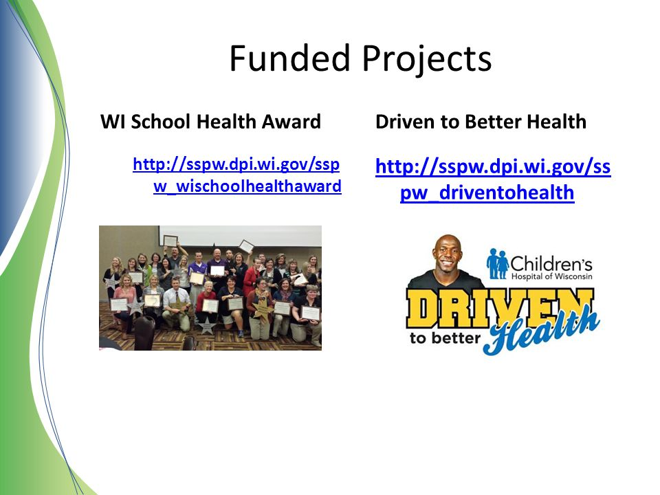 Funded Projects WI School Health Award Driven to Better Health