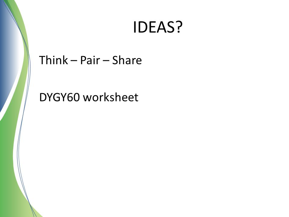 IDEAS Think – Pair – Share DYGY60 worksheet