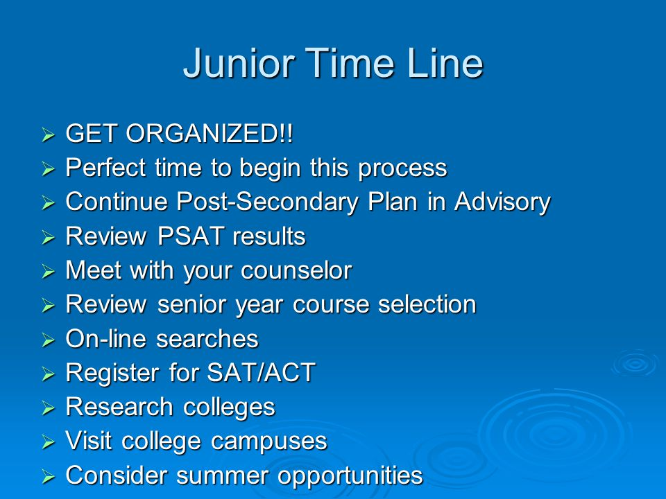 Junior Time Line GET ORGANIZED!! Perfect time to begin this process