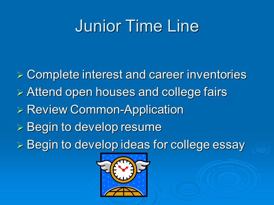 Junior Time Line Complete interest and career inventories