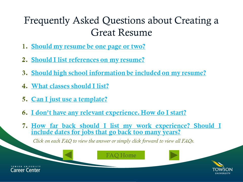 Frequently Asked Questions about Creating a Great Resume