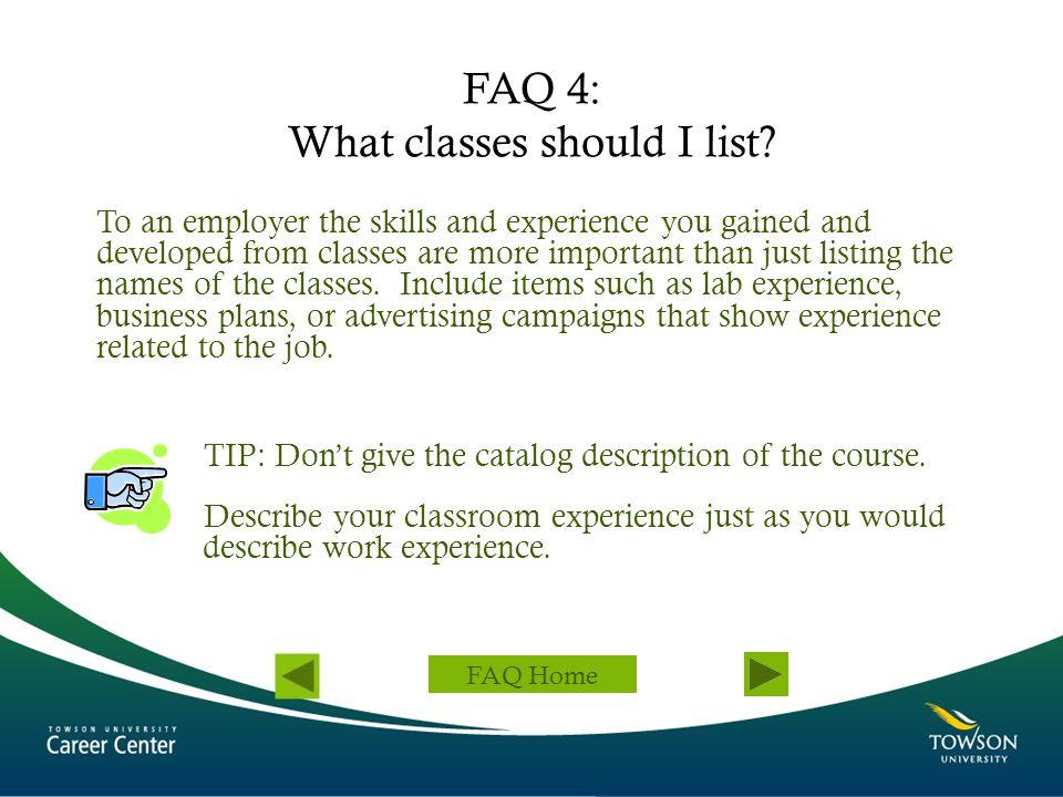 FAQ 4: What classes should I list