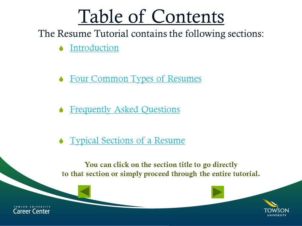 Table of Contents The Resume Tutorial contains the following sections: