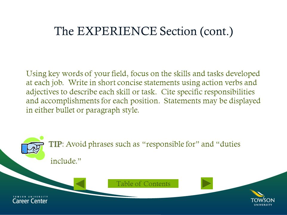 The EXPERIENCE Section (cont.)