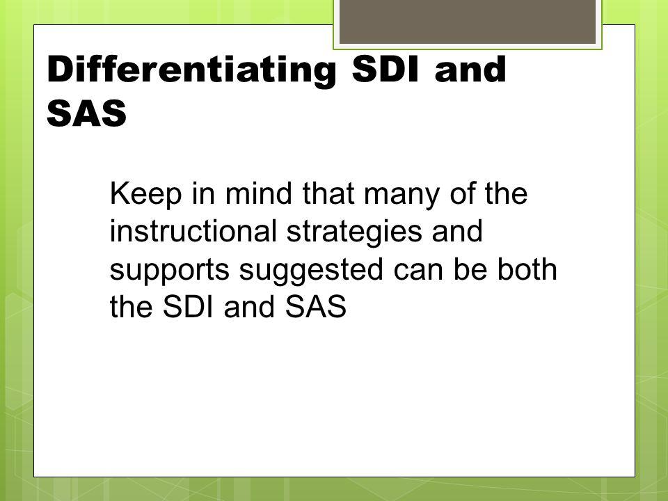 Differentiating SDI and SAS