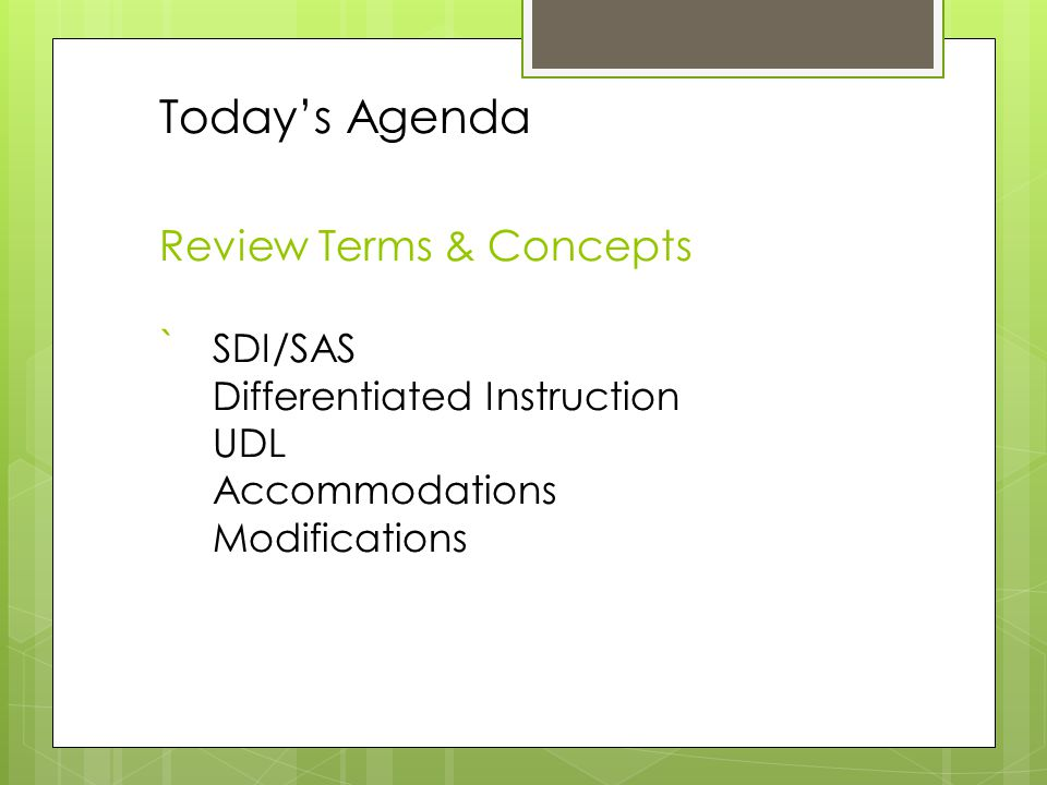 Today's Agenda Review Terms & Concepts. `. SDI/SAS