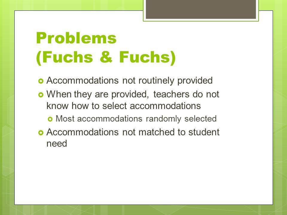 Problems (Fuchs & Fuchs)