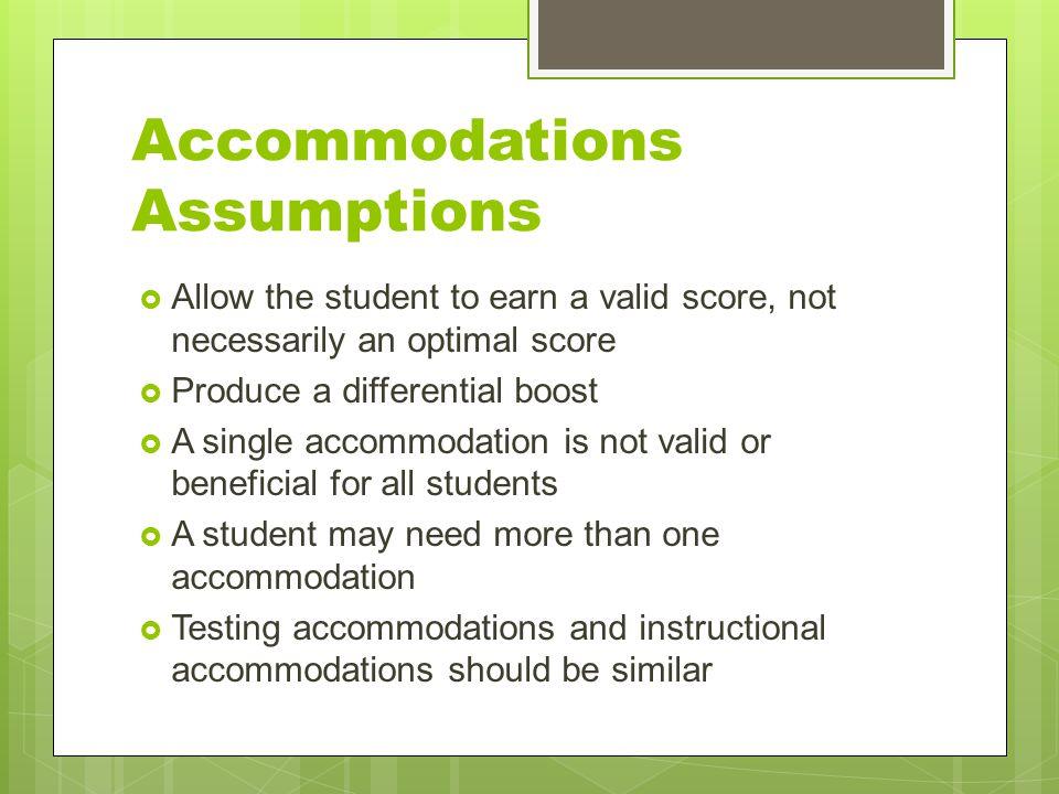 Accommodations Assumptions