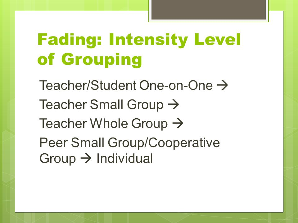 Fading: Intensity Level of Grouping