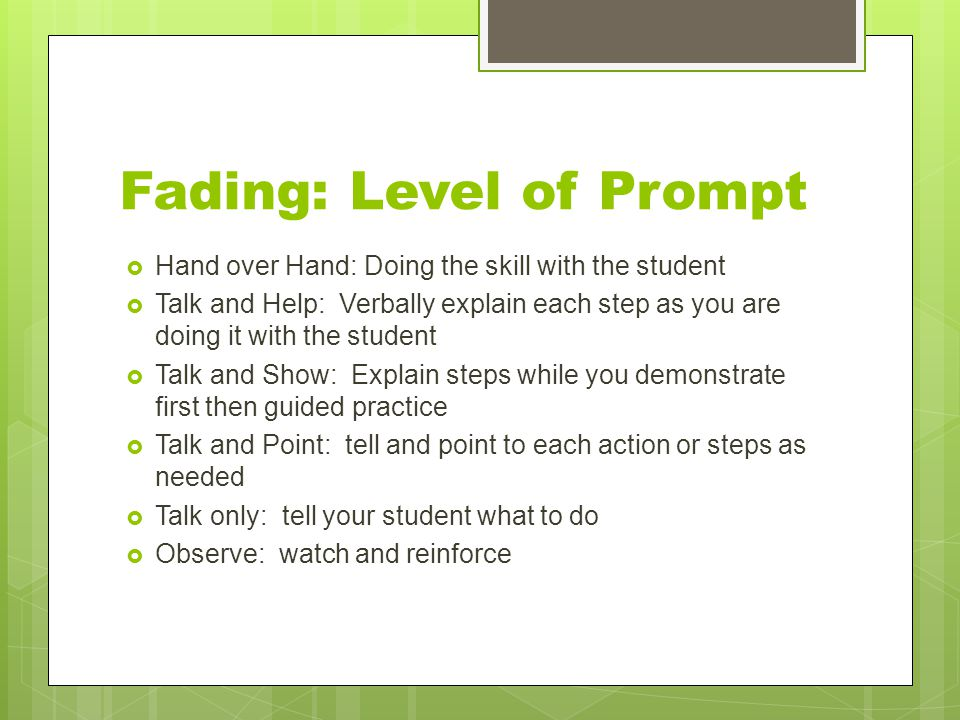 Fading: Level of Prompt