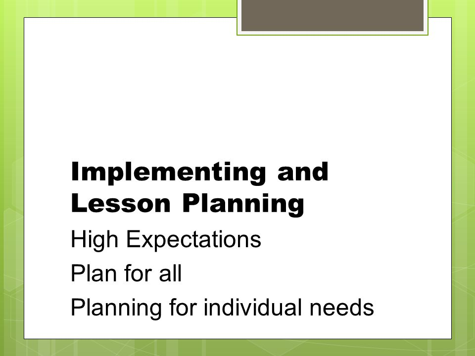 Implementing and Lesson Planning