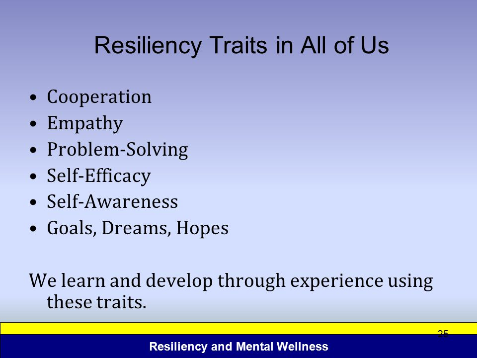 Resiliency Traits in All of Us
