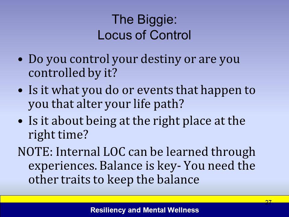 The Biggie: Locus of Control