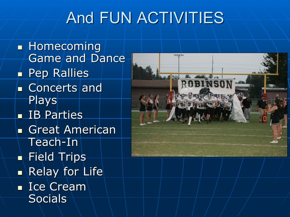 And FUN ACTIVITIES Homecoming Game and Dance Pep Rallies