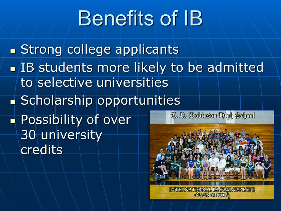 Benefits of IB Strong college applicants