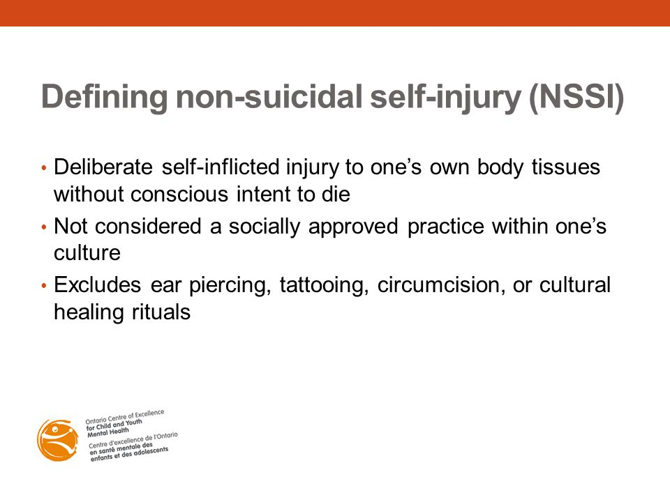Defining non-suicidal self-injury (NSSI)